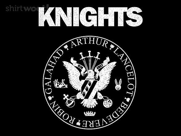 Woot!: The Knights