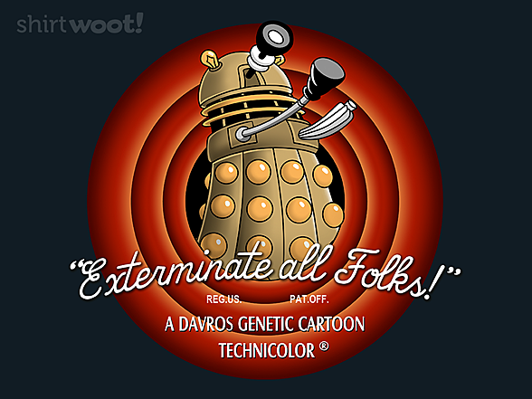 Woot!: Exterminate All Folks