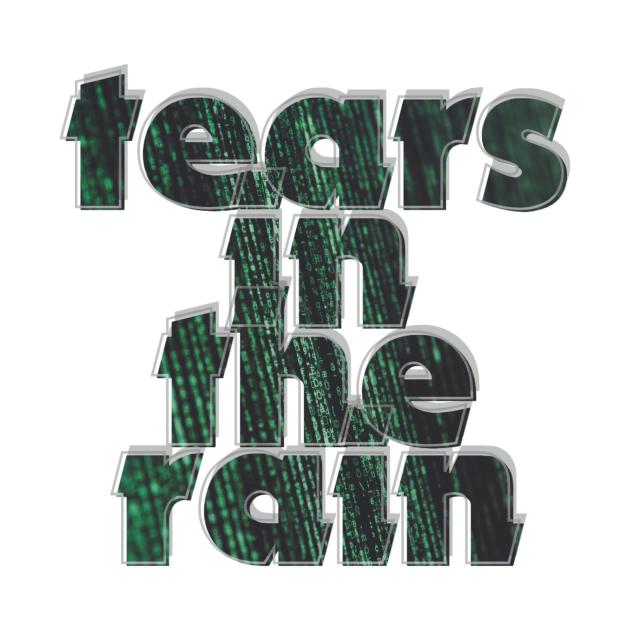 TeePublic: tears in the rain