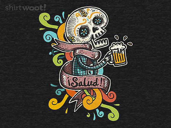 Woot!: Salud!