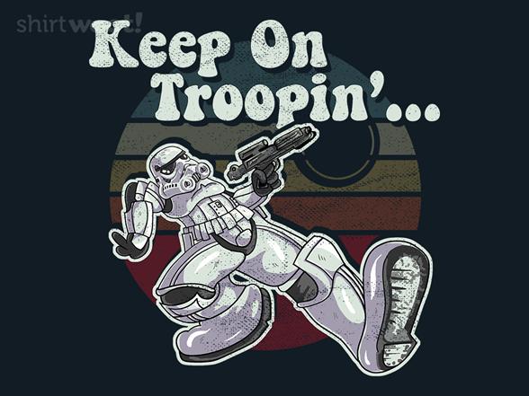 Woot!: Keep On Troopin'
