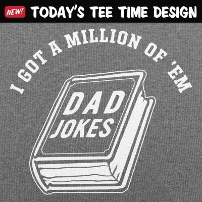 6 Dollar Shirts: Dad Jokes