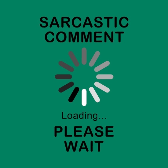 BustedTees: Sarcastic Comment Loading