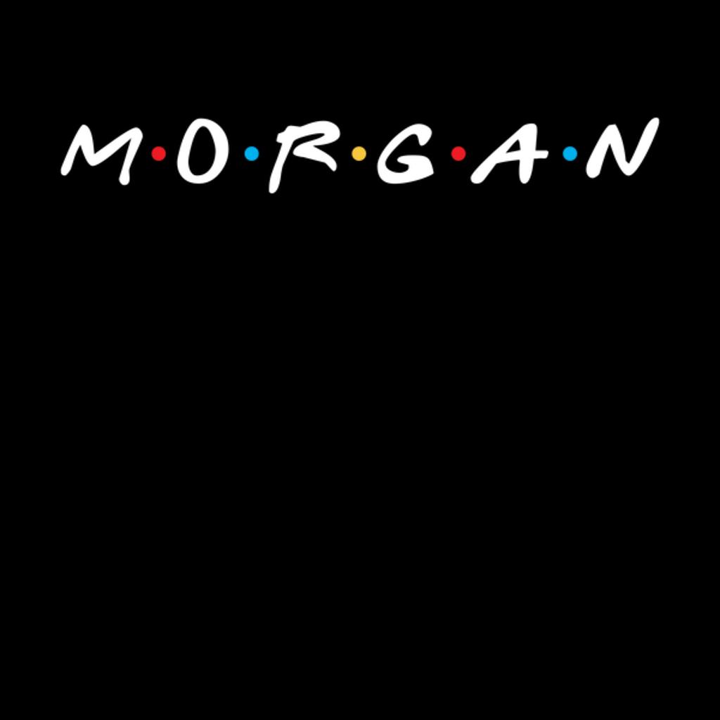 NeatoShop: MORGAN