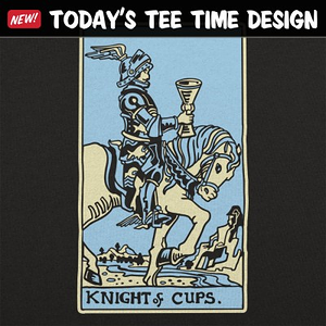 6 Dollar Shirts: Knight Of Cups