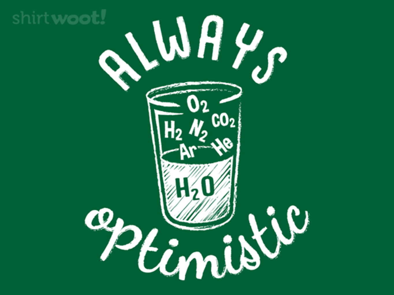 Woot!: Always Optimistic!