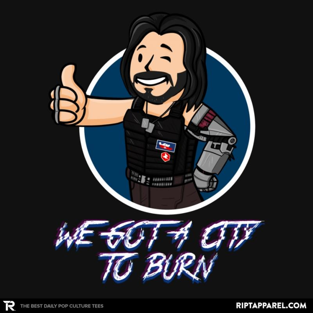 Ript: WE GOT A CITY TO BURN