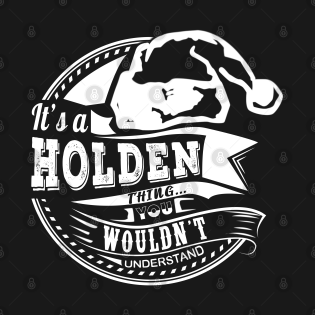 TeePublic: It's a Holden thing - Hat Xmas Personalized Name Gift