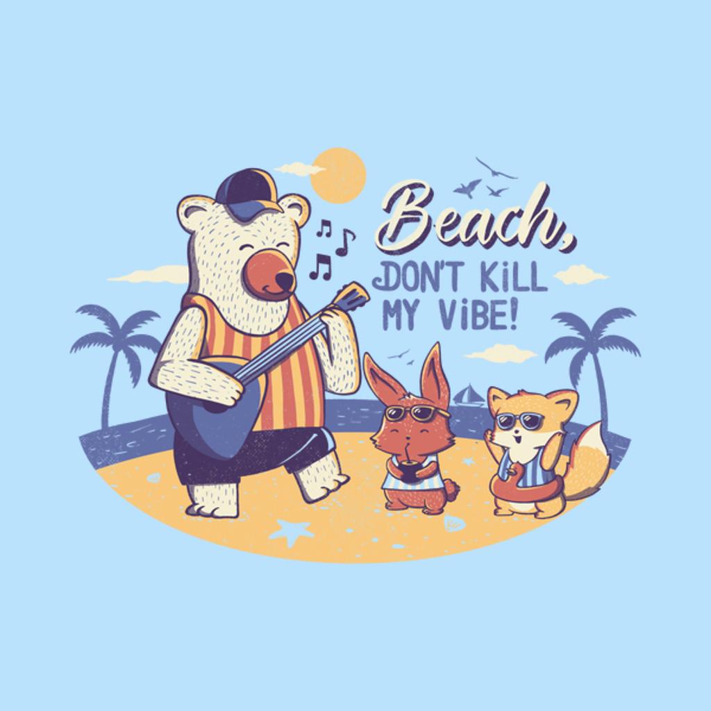 NeatoShop: Beach! Don't Kill My Vibe