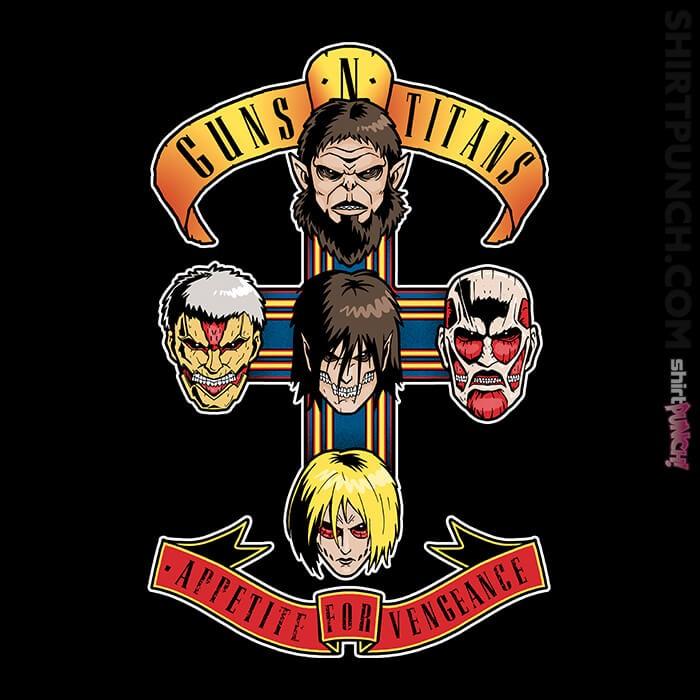 ShirtPunch: Guns N Titans