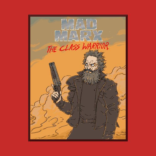 TeePublic: Mad Marx: The Class Warrior