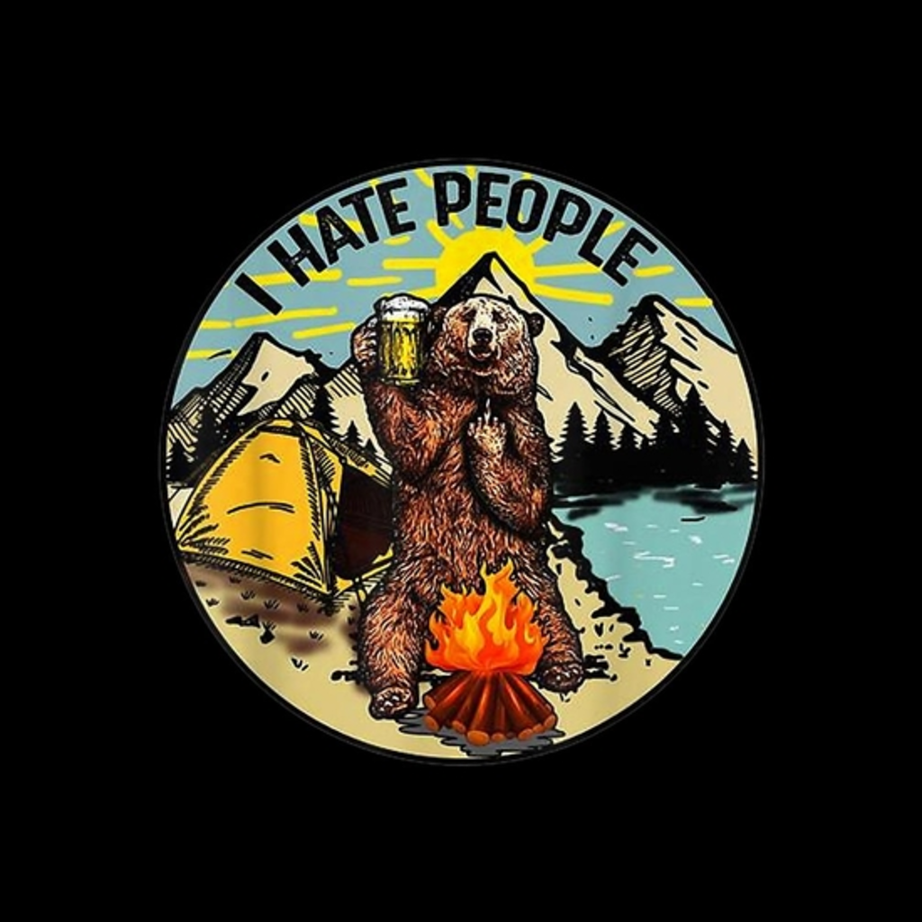 BustedTees: Bear Camping I Hate People