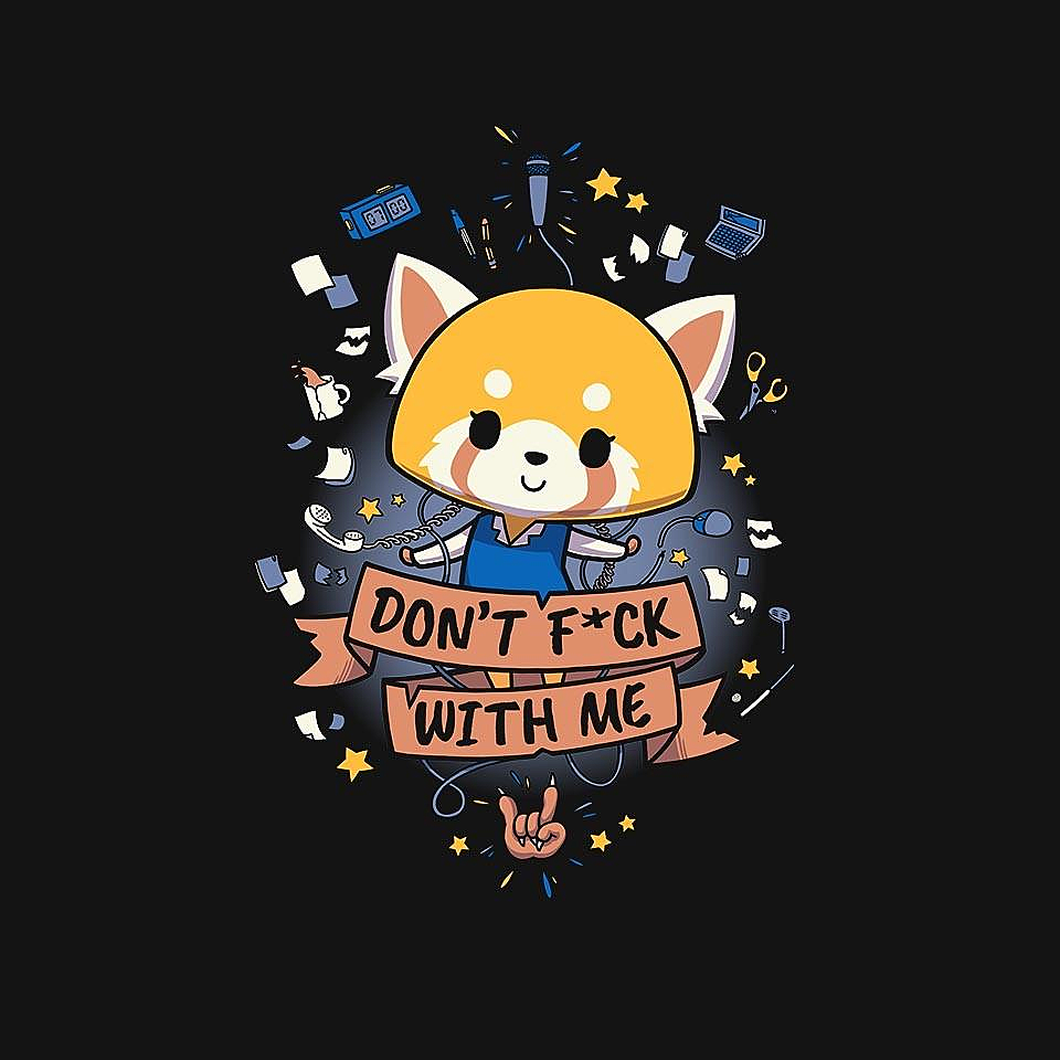 TeeFury: Don't F*ck With me