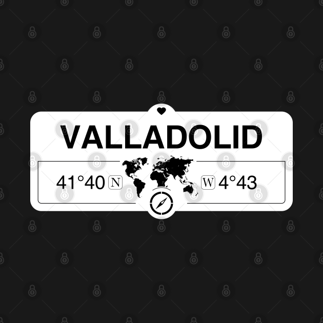 TeePublic: Valladolid Castile and León with World Map GPS Coordinates and Compass