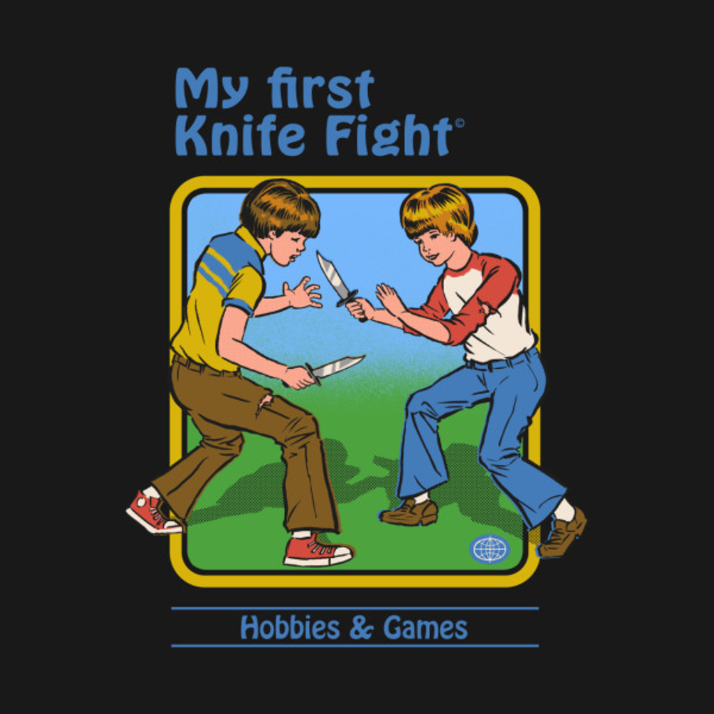 TeePublic: My First Knife Fight