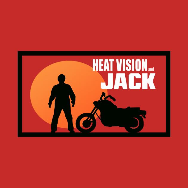 TeePublic: Heat Vision and Jack