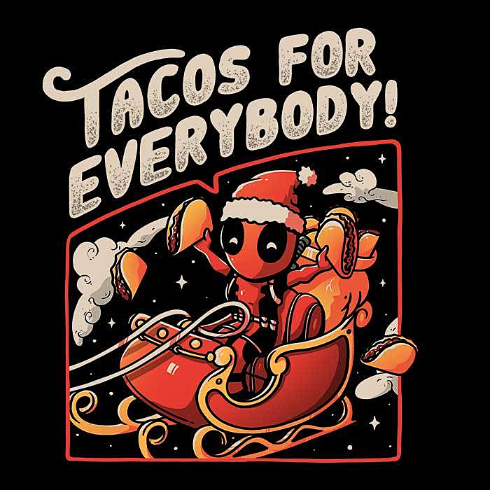 Once Upon a Tee: Tacos for Everybody