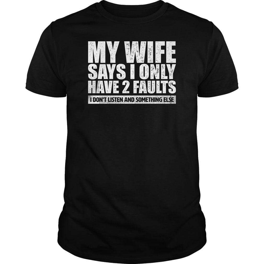 BustedTees: My Wife Says