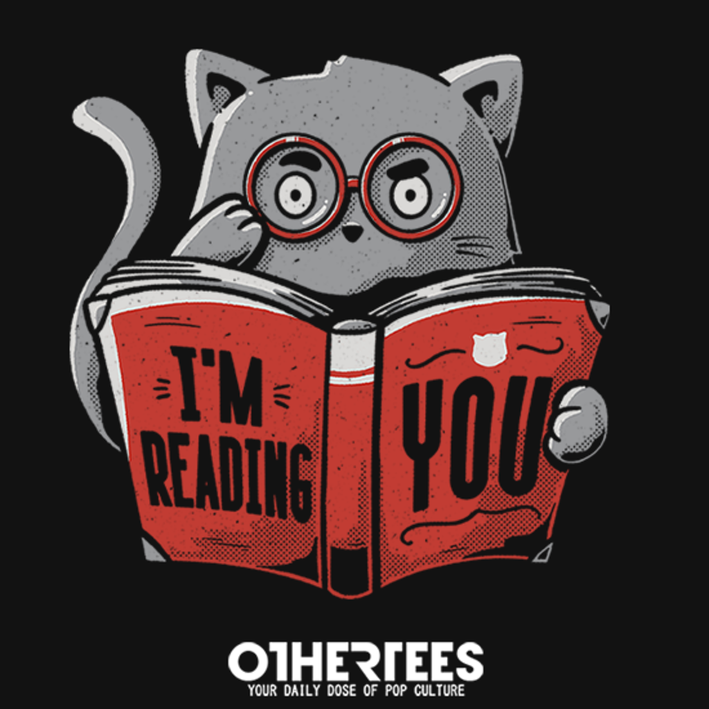 OtherTees: I'm Reading You