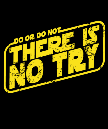 Qwertee: There is No Try