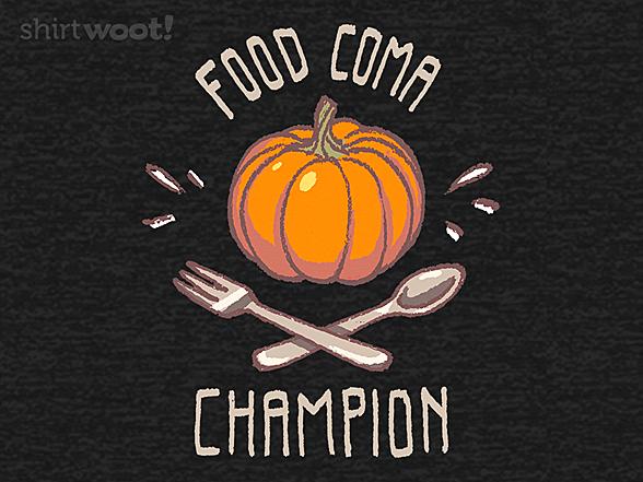 Woot!: Food Coma Champion