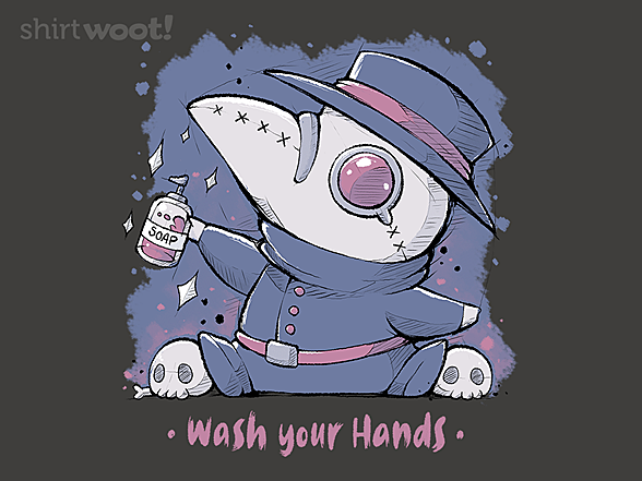 Woot!: Wash Your Dang Hands