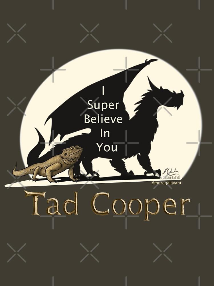 RedBubble: Galavant: I Super Believe In You Tad Cooper V2