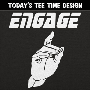 6 Dollar Shirts: Engage