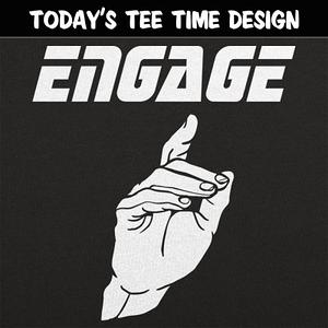 6 Dollar Shirts: Engage