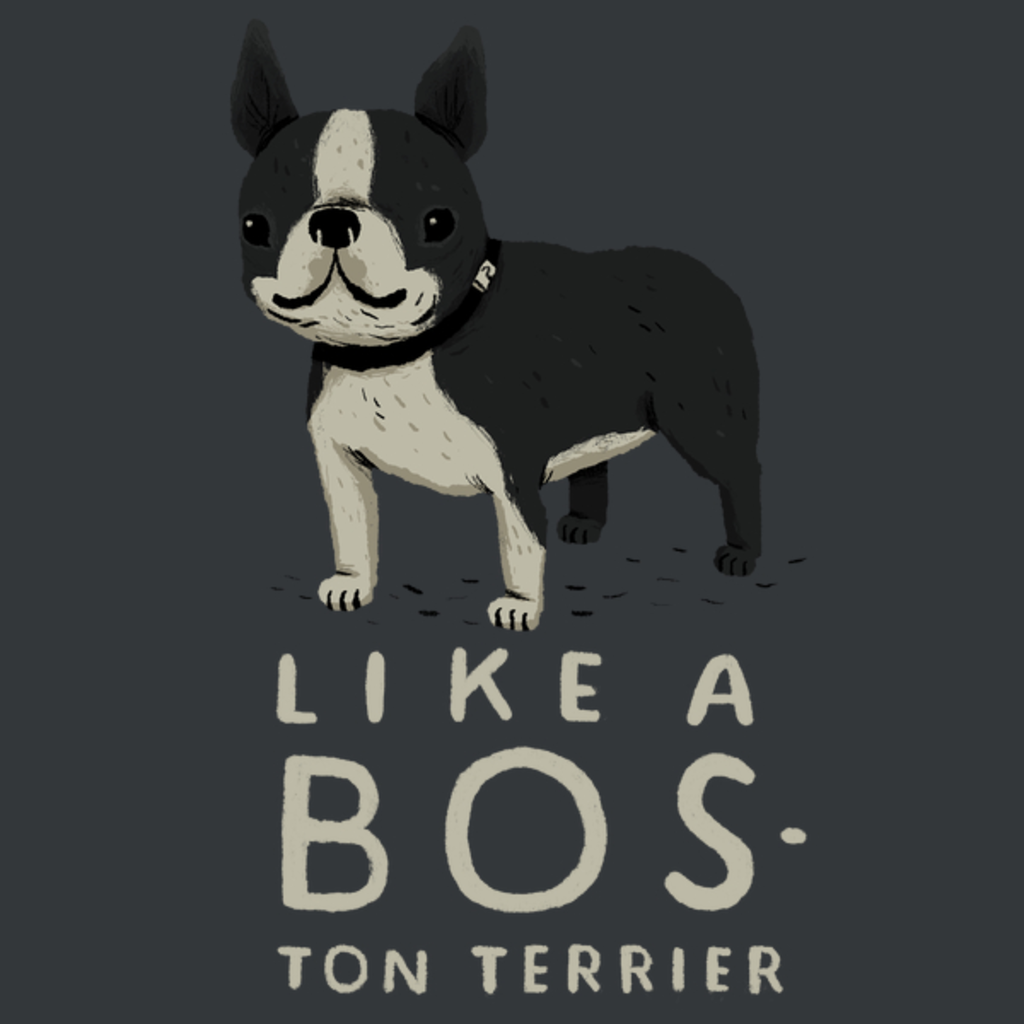 NeatoShop: like a bos-ton terrier
