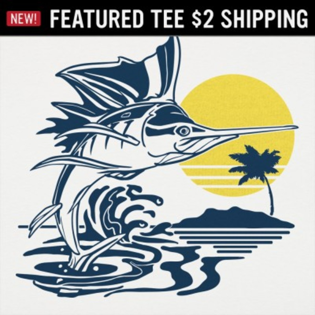 6 Dollar Shirts: Sailfish