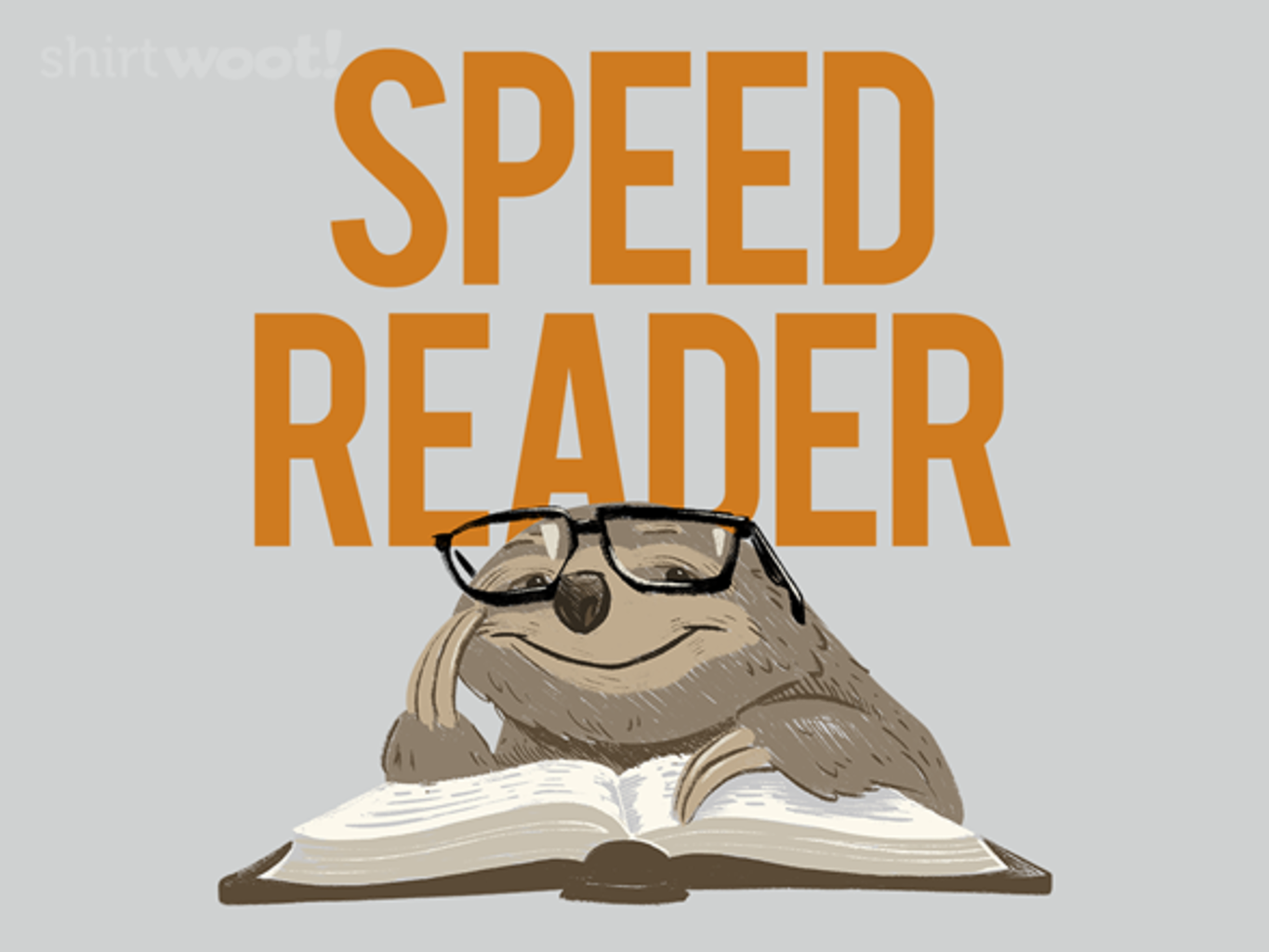 Woot!: The Quick Brown Sloth