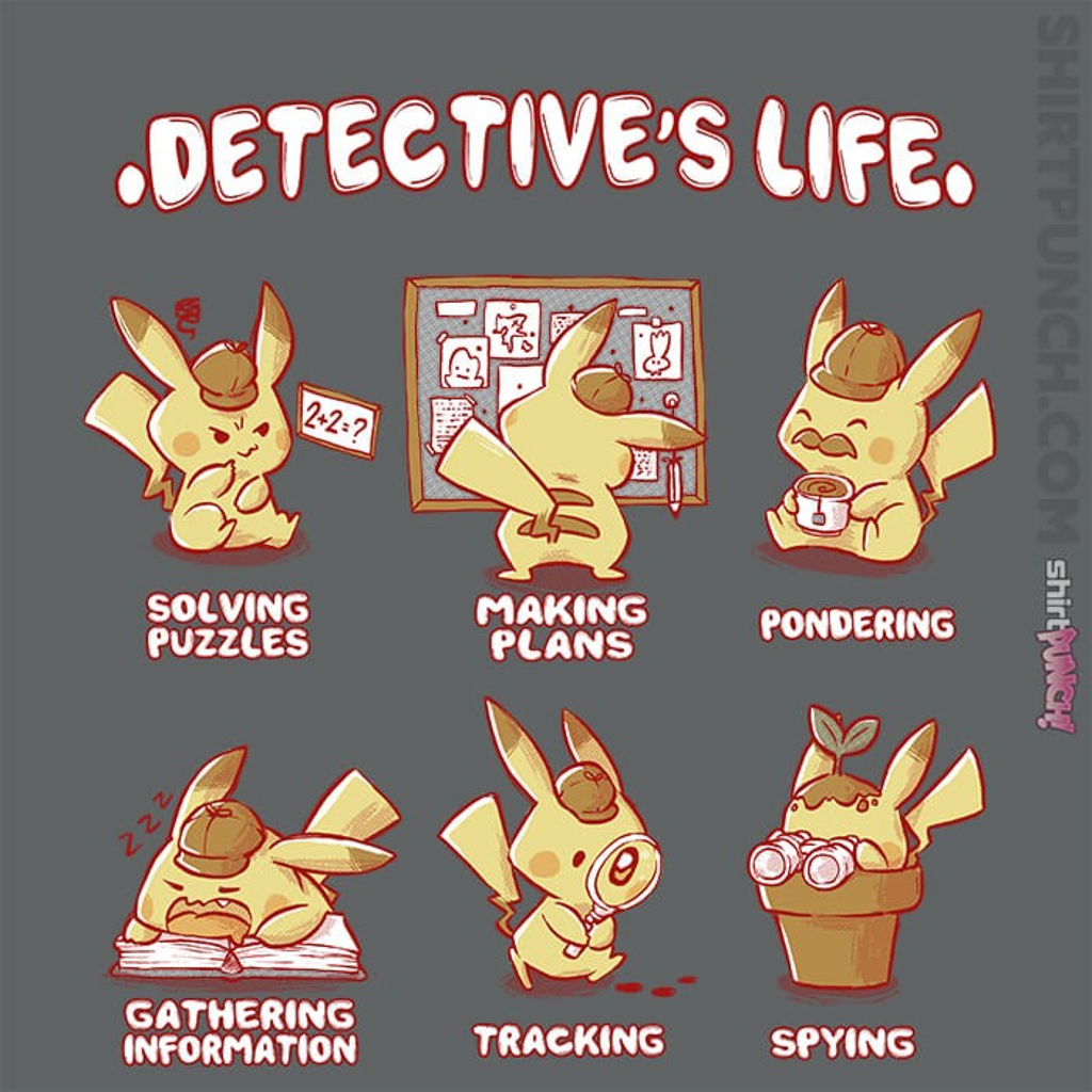 ShirtPunch: Detective's Life