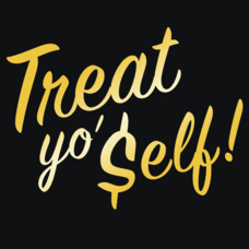Textual Tees: Treat Yo Self