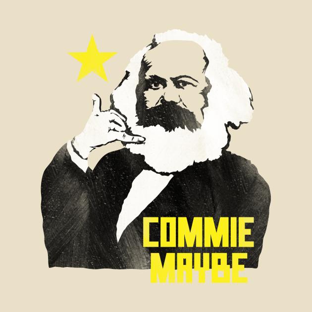 TeePublic: Commie Maybe