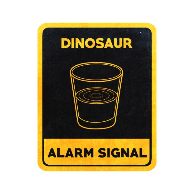 TeePublic: Dinosaurs Alarm Signal