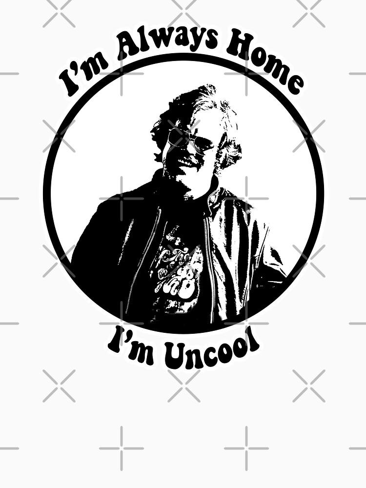 RedBubble: I'm Uncool