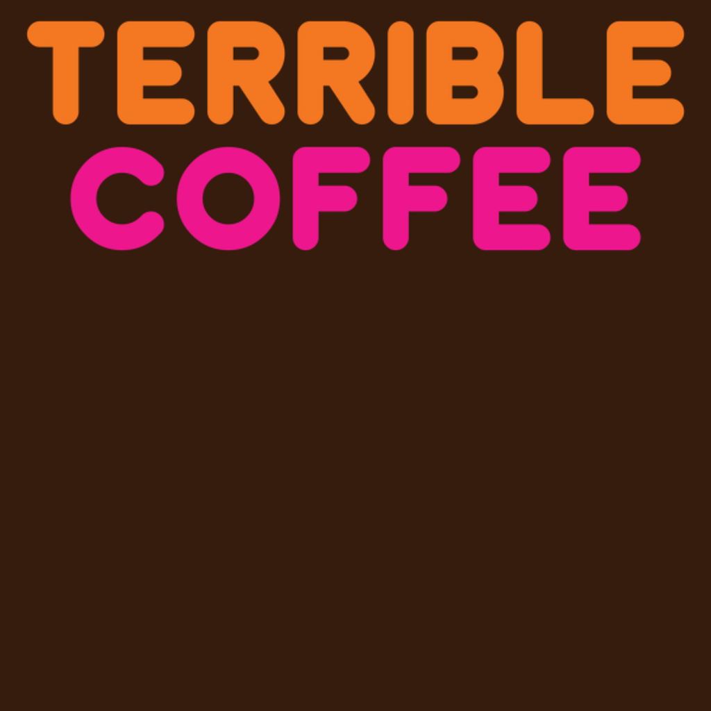 NeatoShop: Terrible Coffee