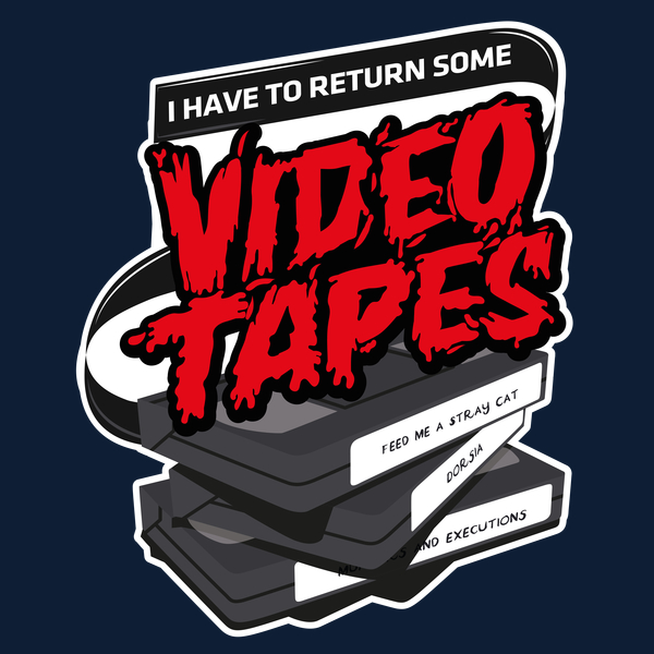 NeatoShop: I have to return some video tapes (custom)