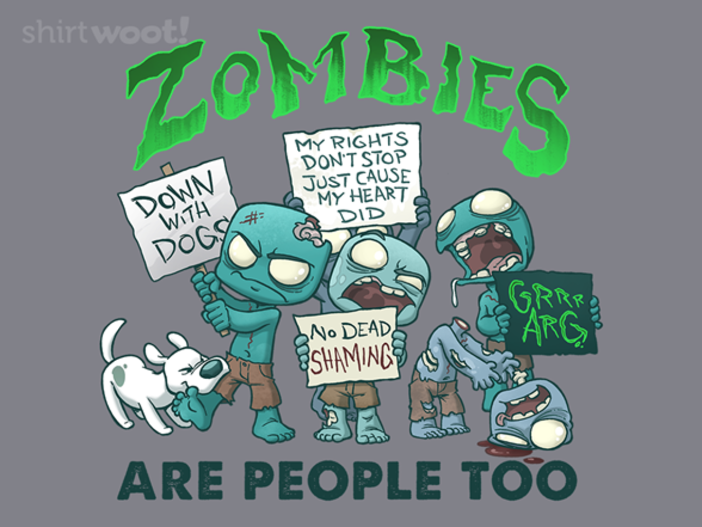 Woot!: Zombies are People Too - $15.00 + Free shipping