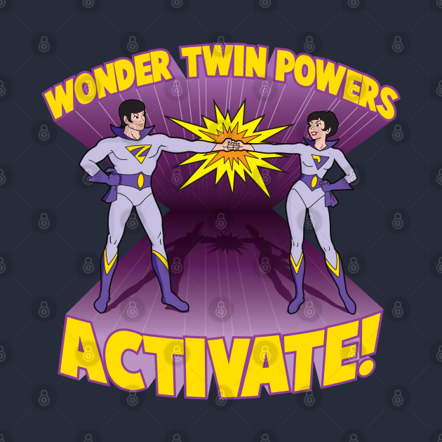 TeePublic: Wonder Twin Powers Activate!