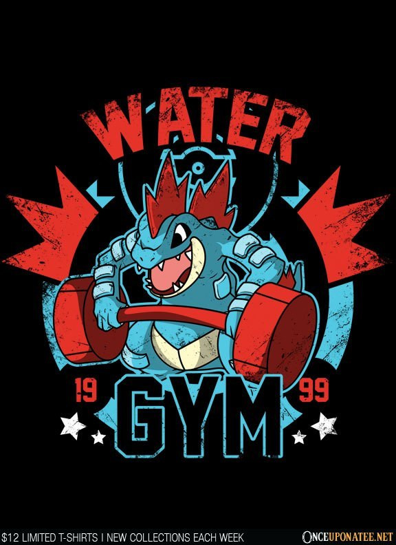 Once Upon a Tee: Water Gym