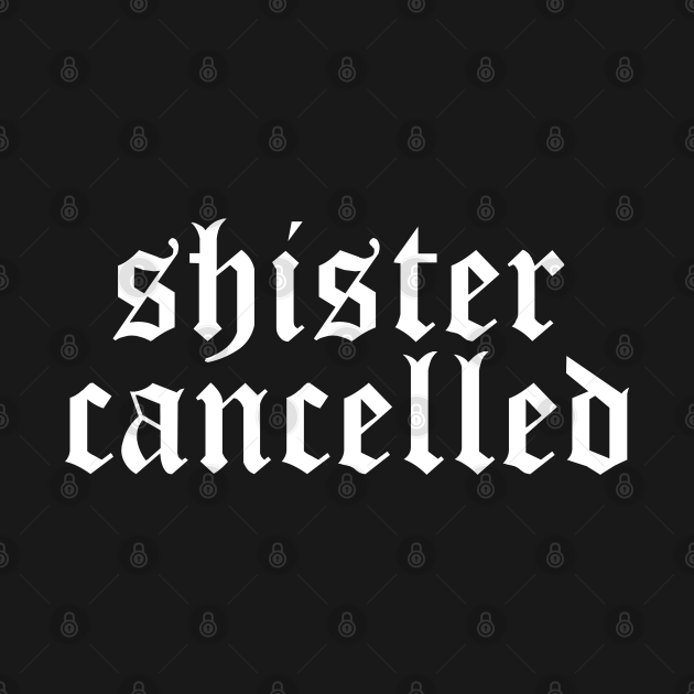 TeePublic: Shister Cancelled james charles