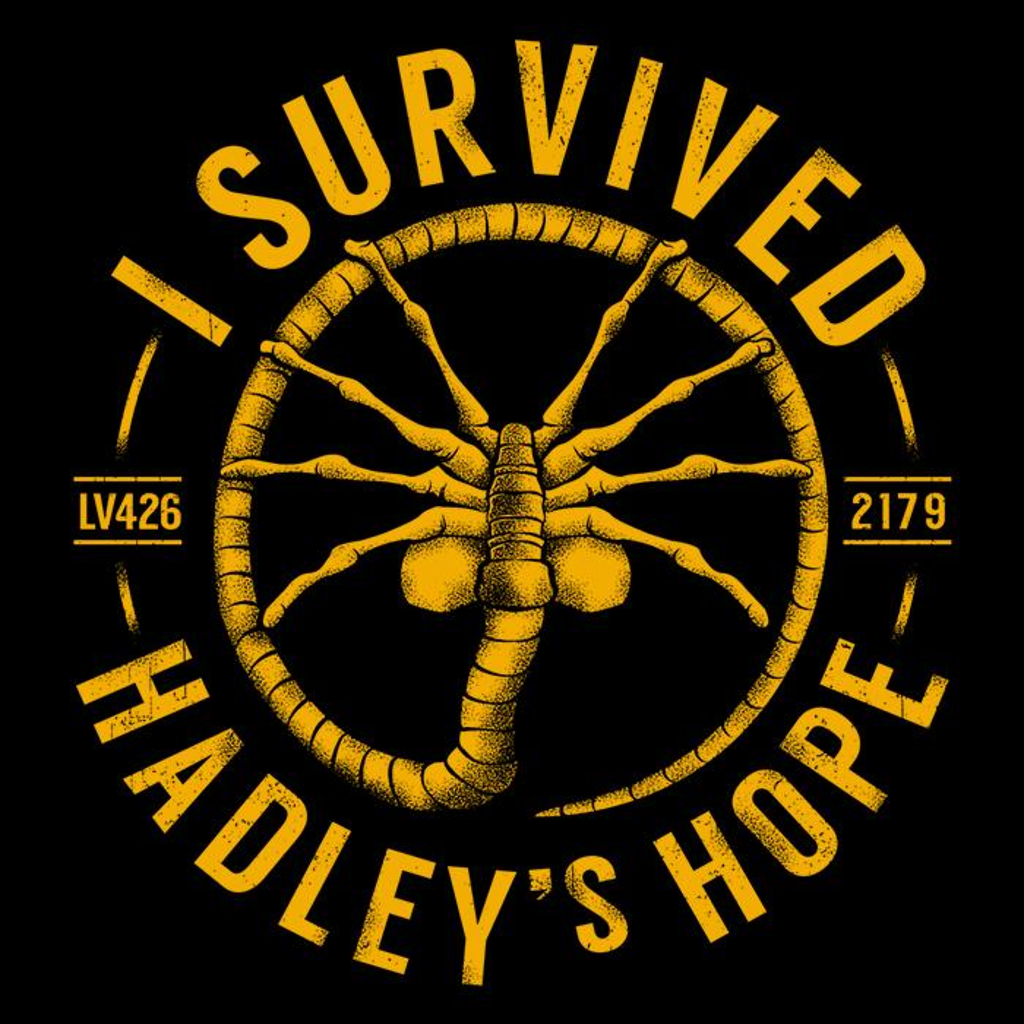 Once Upon a Tee: I Survived Hadley's Hope