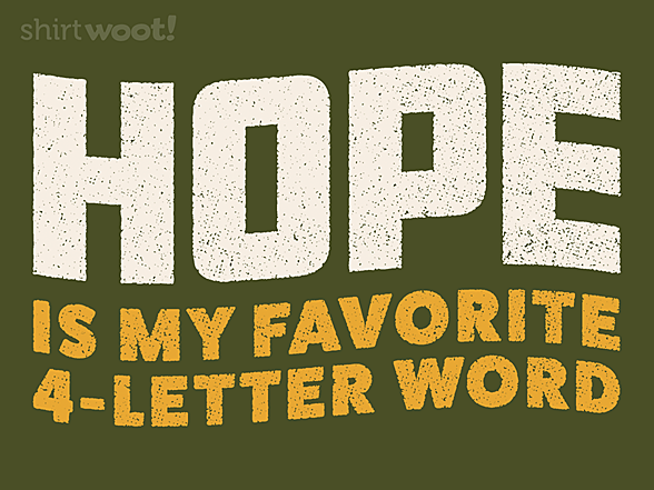 Woot!: Hope Is My Favorite 4-Letter Word