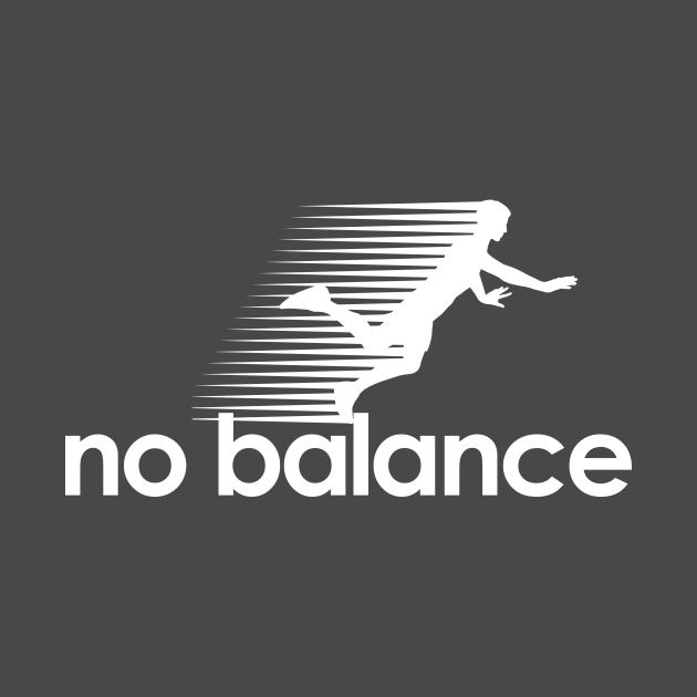 TeePublic: No Balance white logo