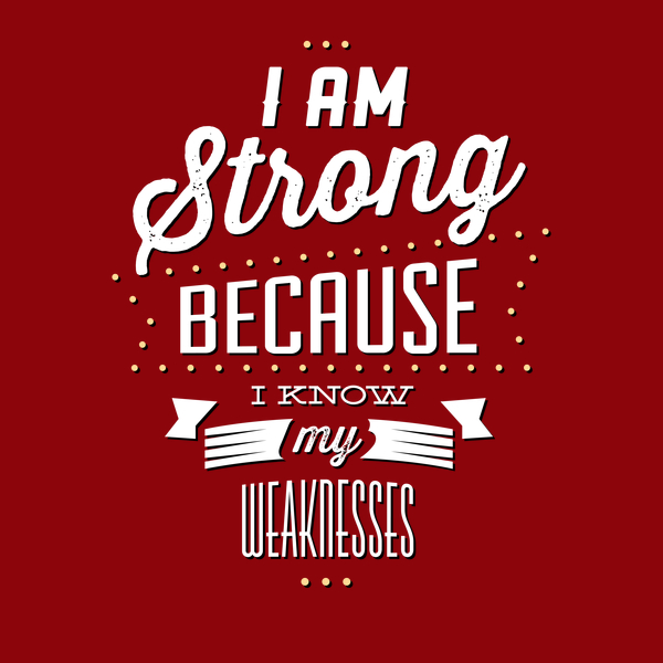 NeatoShop: Strong Because I Know My Weaknesses