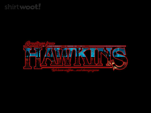 Woot!: Greetings from Hawkins