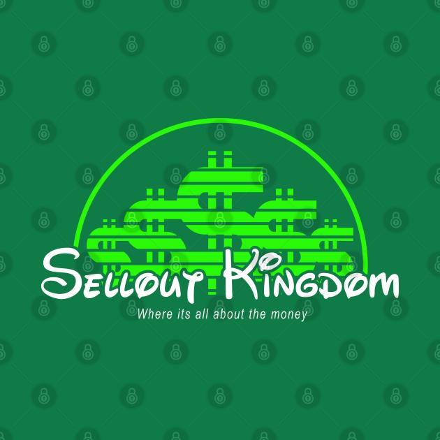 TeePublic: Sellout Kingdom