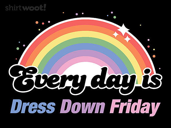 Woot!: Dress Down Friday